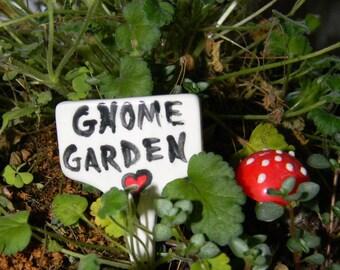 Gnome Garden   - Garden sign plant marker - Terrarium sign  ceramic all glazed
