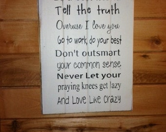 "Be a best friend tell the truth overuse I love you love like crazy 14""w x 20""h hand-painted wood  sign"