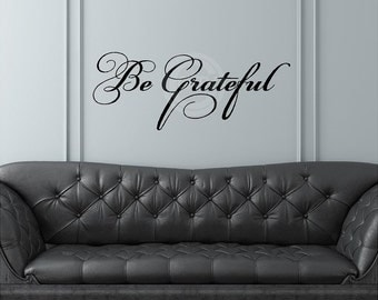Be Grateful vinyl lettering quote wall saying decal sticker art 12.5x31