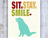 Golden Retriever Art, Dog Art, Sit Stay Smile, Funny Dog Art, Dog Decor, Dog Wall Art, Golden Retriever Decor, Cute Dog Art, Cubicle Art
