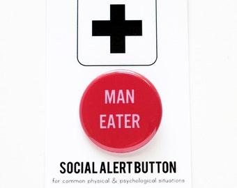 MAN EATER Social Alert Button - Hall and Oats