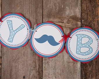 Little Man Mustache HAPPY BIRTHDAY Banner  - Mustache Birthday Decorations in blue and red
