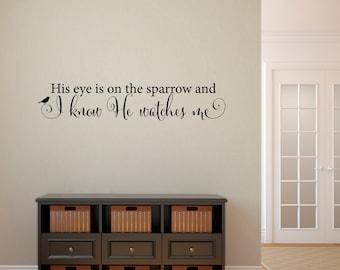 His eye is on the sparrow Wall Art - Christian Decal - Sparrow Wall Decal - Medium