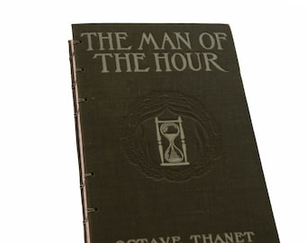 1905 MAN of the HOUR Antique Lined Notebook Journal