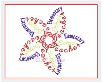 Elementary School Teacher Word Flower 3 sizes  Machine Embroidery Design Thank you Gift