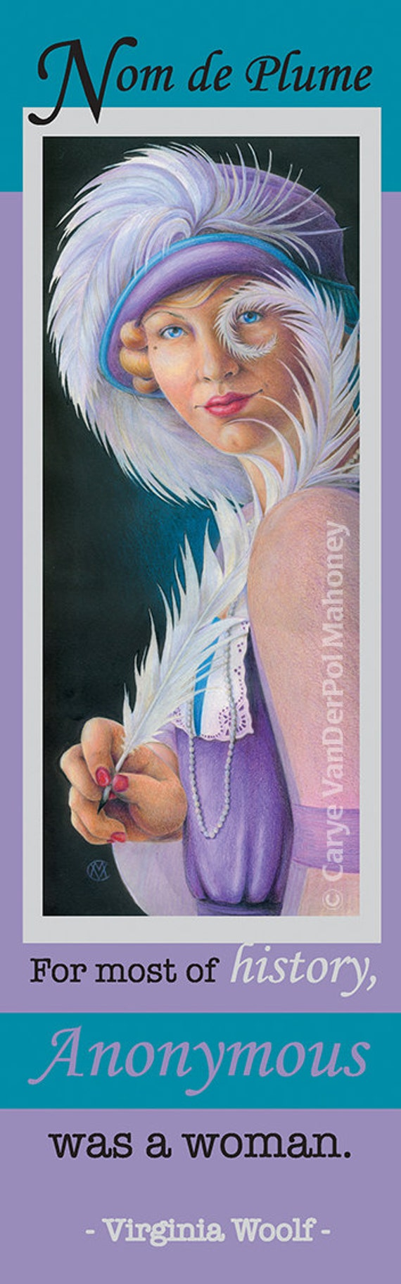 """Bookmark - 1920s woman holding a white plume feather quill with a Virginia Woolf quote - """"Nom de Plume"""" - GREAT gift for a reader"""