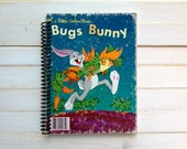 Recycled journal/ Upcycled book/ Recycled Little Golden Book/ Bugs Bunny/ Vintage