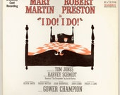I Do I Do Starring Mary Martin and Robert Preston. Broadway Musical Show Original Cast Recording, 1966 RCA Victor LP Vintage Record Album