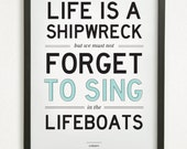 """SALE // Graphic Design Typography Print - """"Life is a shipwreck, but we must not forget to sing in the lifeboats"""" - Voltaire Quote"""