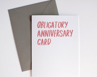 Funny Anniversary Card - Obligatory Anniversary Card - Snarky Anniversary Card - Coral and Gray