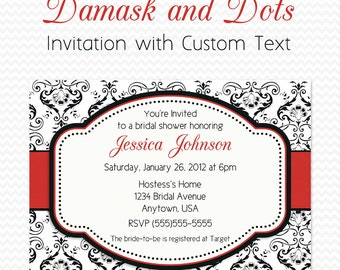 Bridal Shower Invitation, Birthday Party Invite, Black and White Damask and Dots, Red Accent  -- DIY Printable File