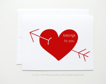 "Valentine Card "" Belongs to you"" My heart. Greeting card. I love you card. Red Heart"