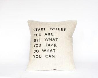 START WHERE you ARE // Linen Quote Pillow // Handmade Modern