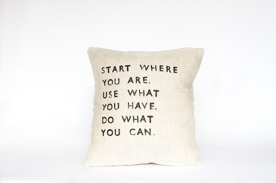 START WHERE you ARE // Linen Quote Pillow // Handmade Modern