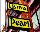 China Pearl restaurant vintage sign photograph