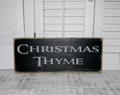 Christmas Thyme Sign Christmas Sign Winter Rustic Primitive Decor Signs