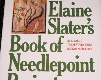 Elaine Slater's Book of Needlepoint Projects - hardcover book