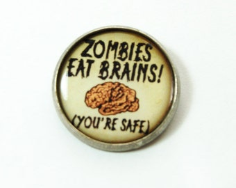 Funny Pin, Zombie Pin, lapel pin, Brooch, Zombies Eat Brains, pin, Humor, funny saying, stocking stuffer (3217)