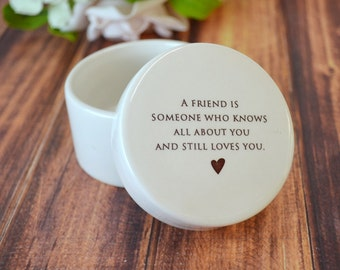 Unique Friendship Gift  or Thank You Gift  - Round Ceramic Keepsake Box - With Gift Box