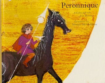 Peronnique: A Celtic Folk Tale from Brittany with illustrations by Monique Michel Dunsac