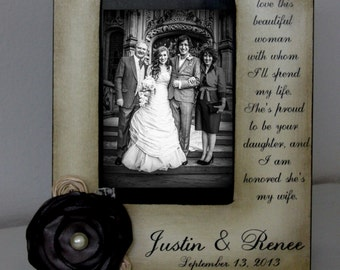 you have raised with love this beautiful woman with whom i'll spend my life...... Parents of the Groom GIft Wedding 4x6 Picture Frame