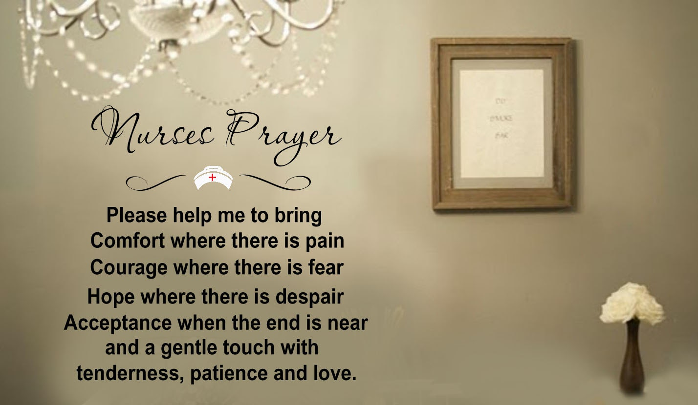 Vinyl Decals Near Me >> Nurses Prayer Inspiratonal Quotes VInyl Wall Lettering Decal