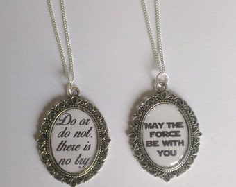Do or do not, there is not try or 'May the force be with you' Cameo necklace