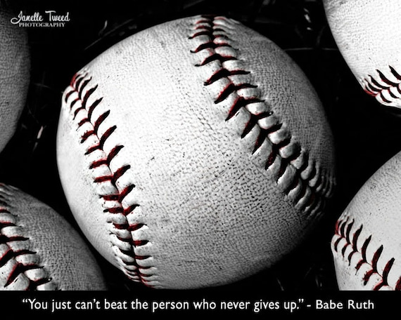 Baseball Quotes About Not Giving Up