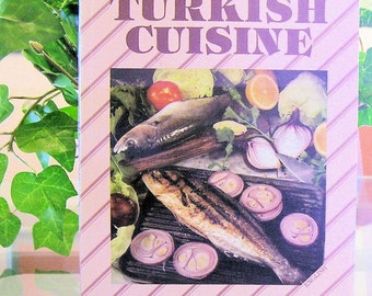TURKISH CUISINE 1ST ed 1988
