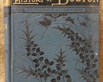 A young Folks' History of Boston by Hezekiah Butterworth 1881