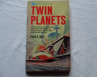 """Vintage Science Fiction Paperback, """"Twin Planets"""" by Philip E. High, 1967."""