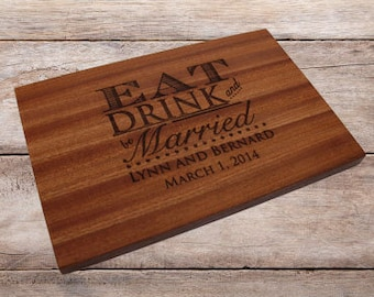 Personalized Cutting Board, Wood Cutting Board, Monogram Cutting Board, Cutting Board, Wedding Gift, Eat Drink and be Married