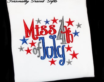 Miss 4th of July Patriotic Girls Custom Embroidered Shirt or Bodysuit for Kids Independence Day with Stars