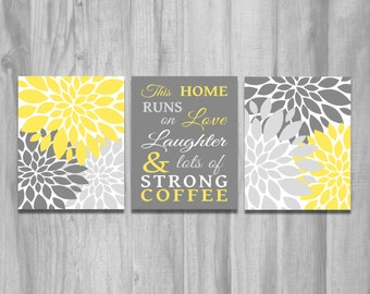 Yellow Kitchen Wall Art This Home Runs on Love Laughter and Lots of Strong Coffee Set  Flower Prints Home Decor Yellow Gray Word Art