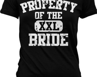 Property of the Bride - Bridal Party / Bachelorette Party Tshirt GH_00524