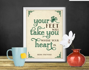 Your Feet Will Take You - Irish Proverb Printable, Irish Blessing Art, Irish Blessing Artwork, Irish Blessing Print, St Patrick's Day Decor