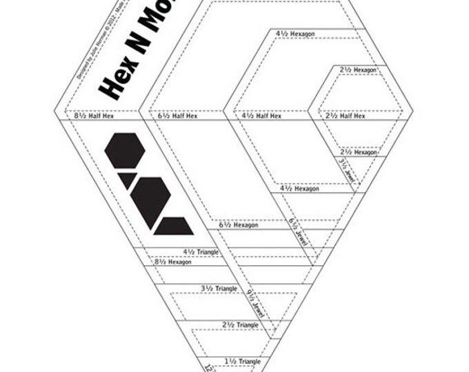 Hex N More Hexagon Ruler - Cut 4 Shapes in 4 Sizes - Plastic Ruler - from Jaybird Quilts (W1438)