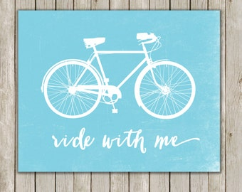 8x10 Bicycle Art Print, Poster Printable, Ride With Me Print, Blue Art, Nursery Art, Home Decor, Bike Poster, Instant Digital Download