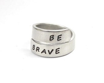 Be Brave Twist Ring, Inspired Ring, Handstamped Aluminum Motto Ring