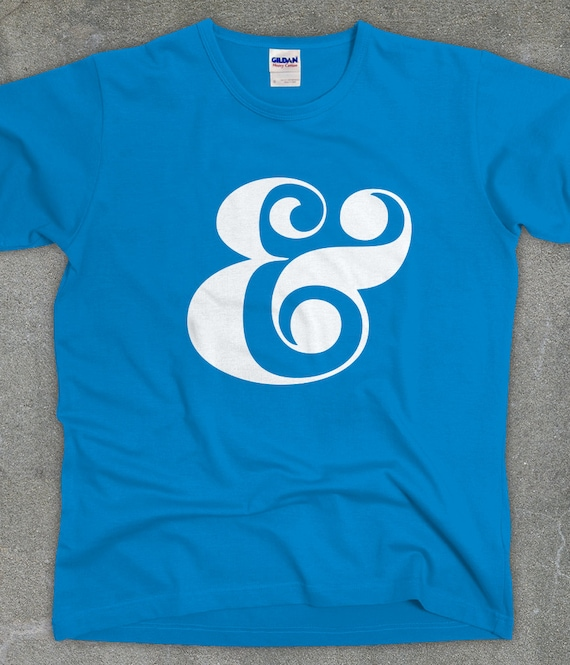 Ampersand t shirt - typography shirt unisex men's women's screen printed tee - You Choose Color