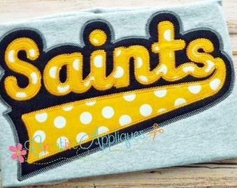 Saints Digital Machine Embroidery Applique Design 6 size, saints team, saints football, saints team, saints mascot, saints word, saints name