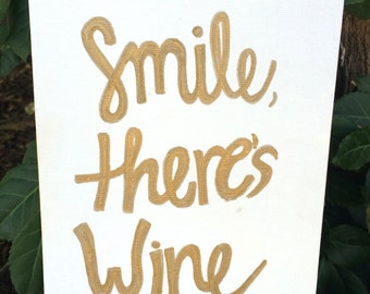 "Quote Canvas ""Smile, theres Wine"" in Gold"