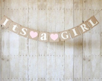 Its A GIRL Banner-Choose your Color-Baby Shower-Gender Announcement-Nursery Decor-Gender Announcement Photo Prop