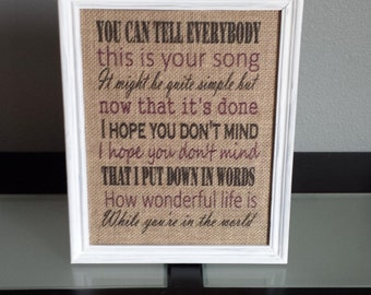 Framed Burlap Print - Elton John Your Song Lyrics - How Wonderful Life is While You're in The World - Wedding - Anniversary - 8x10