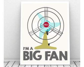 Big Fan Instant Download, Funny Art, Quirky Art, Funny Art Print, Encouragement, Vintage Fan, Funny Artwork, I Like You Art