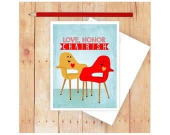 Funny Love Card, Funny Valentine's Day Card, Funny Wedding Card, Love Card, Funny Anniversary Card, Love Honor Cherish, Mid Century Chair