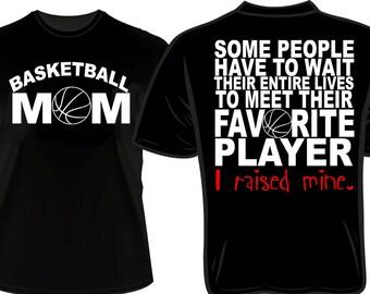 Proud basketball Mom Favorite Player T-shirt
