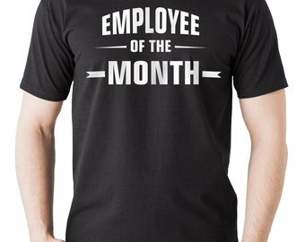 Employee Of The Month T-Shirt Gift For Best Employee Tee Shirt