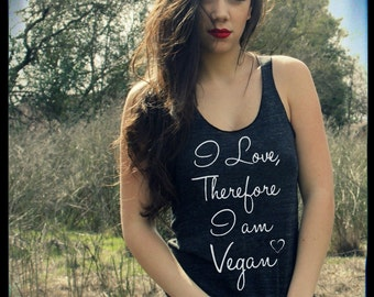 VEGAN quote I Love therefore i am Vegan Ladies Heathered Tank Top Shirt screenprint Alternative Apparel