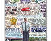 Case of the Mondays- Office Space tribute signed print